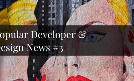 popular developer and designer news 3